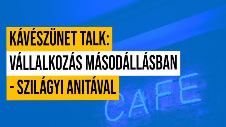 Kaveszunet Talk Live Vallalkozas Masodallasban Szilagyi Anitaval
