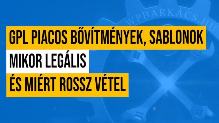 Mikor Legalis Es Miert Rossz Vetel A Gpl Piacos Bovíimenyek Sablonok