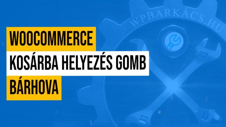 Woocommerce Kosarba Helyezes Gomb Barhova