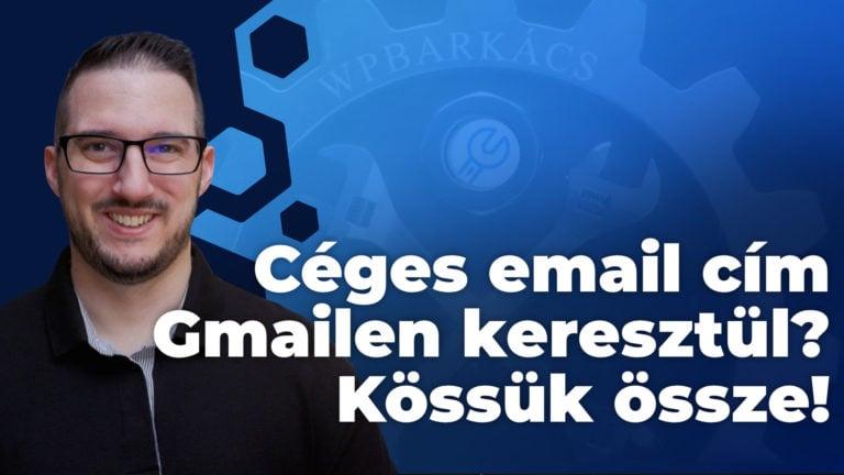 Tárhelyen Készült Céges Email Cím Gmailen Keresztül Kössük össze 2