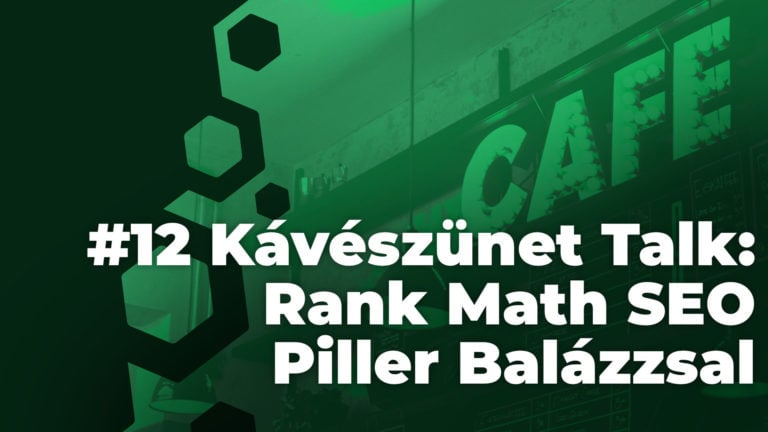 Kaveszunet Talk Rank Math Seo Bemutato Piller Balazzsal
