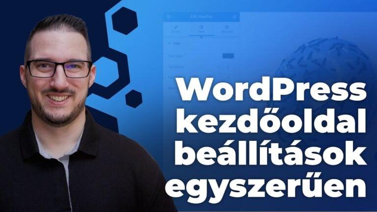 Wordpress Kezdooldal Beallitas Egyszeruen